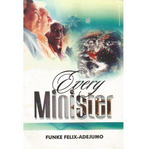 Every Minister by Funke Felix Adejumo